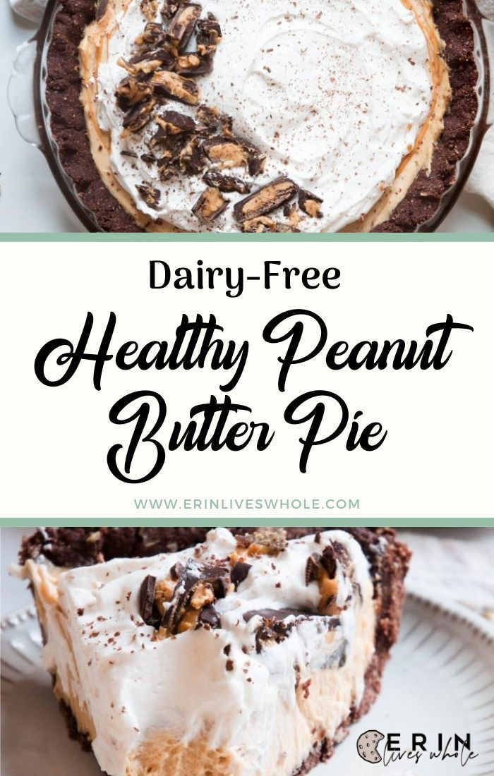 Healthy Peanut Butter Pie (Dairy Free) is a dessert that the entire family will love. It's made using healthy ingredient…