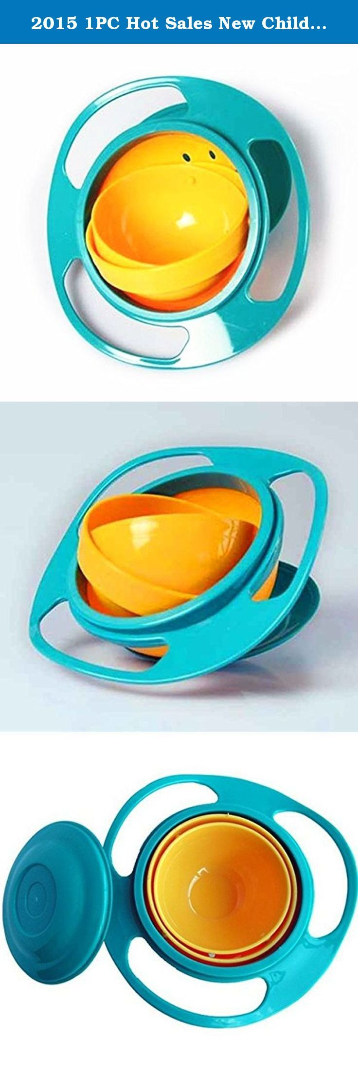 "2015 1PC Hot Sales New Children Kid Baby Toy Universal 360 Rotate Spill-Proof Bowl Dishes Free Shipping&Wholesales. Type : Dinnerware Age Group : 6 months"">Babies,> 6 months Classification : Bowl Pattern Type : Patchwork Brand Name : Bowl Material : Plastic Material Feature : Phthalate Free Certification : CIQ Function : Bowl Model Number : New Color : Bule Type : Dinnerware Quantity : 1PC Material : ABS Plastic Size : 17.5*6 CM (L*H) Product Description 1PC Hot Sales New Children Kid…"
