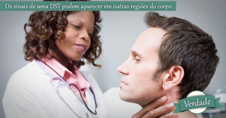 Os sinais de uma DST podem aparecer em outras regiões do corpo. VERDADE: apesar de as doenças venéreas geralmente se manifestarem na genitália externa, elas também podem atingir a próstata, o útero, os testículos e outros órgãos internos. Algumas DSTs, quando não tratadas, podem ter graves consequências em outras regiões do corpo: o HPV pode levar ao câncer uterino, de ânus, de pênis e de garganta, e a sífilis pode afetar o sistema neurológico