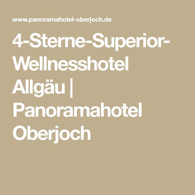 4-Sterne-Superior-Wellnesshotel Allgäu   Panoramahotel Oberjoch