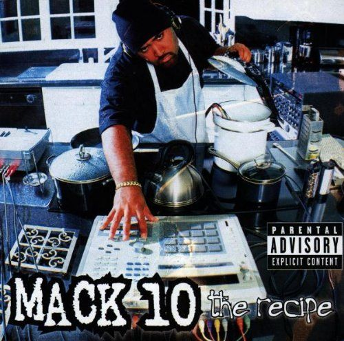 The Recipe by Mack 10 (1998-10-08).
