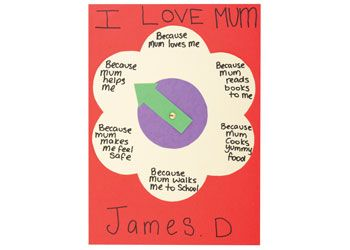 I Love Mum Because Spinning Flower. Every spin of the arrow points to a lovely comment that the child has written to show their love for mum!