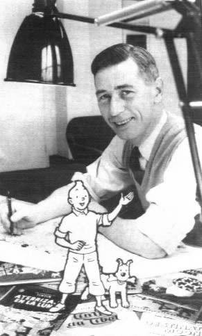 """Hergé ( 1907-1983 ) created Tintin et Milou    """" Si je vous disais que dans Tintin j'ai mis toute ma vie """""""