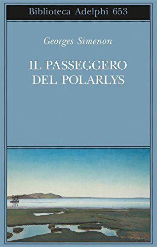 Il passeggero del Polarlys di Georges Simenon
