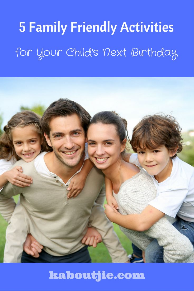 Going out as a family on your child's birthday will make it a memorable day, here are 5 ideas for great family friendly activities for your child's next birthday. You can go as a family and/ or invite some of your child's friends.   #FamilyFriendlyActivities #Birthday #KidsBirthday #BirthdayActivities