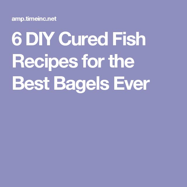 6 DIY Cured Fish Recipes for the Best Bagels Ever