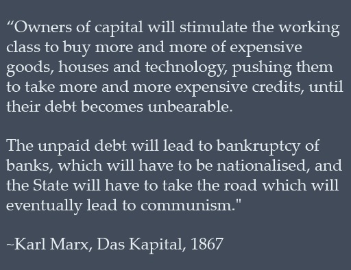 Karl Marx and his profound foresight, except the communism bit. Haha