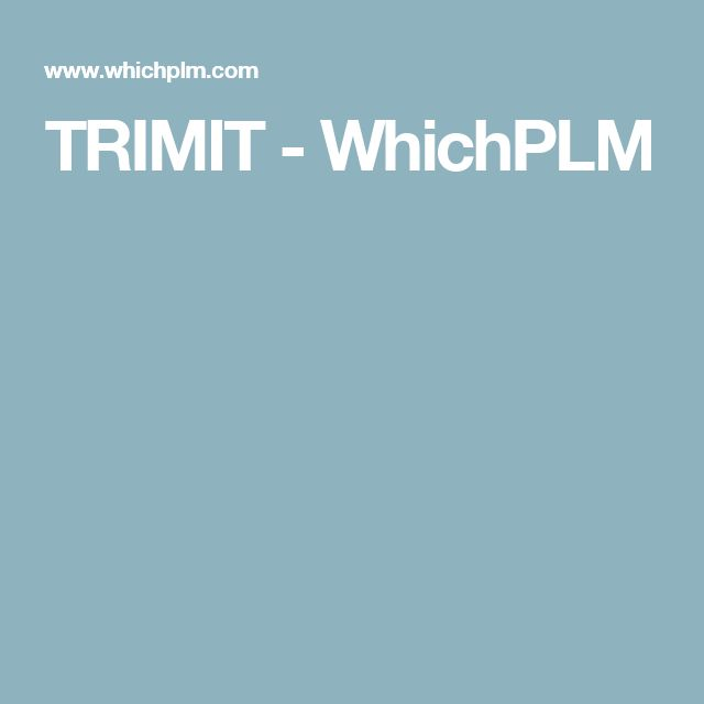 TRIMIT Fashion - WhichPLM.  Easily manage your entire fashion business with TRIMIT.  #TRIMIT for fashion, apparel, garments, accessories and footwear