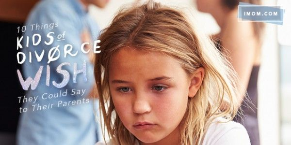 Effects of divorce on children - 10 pieces of advice from adults that are children of divorce.