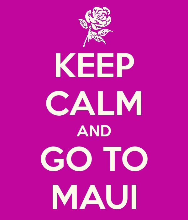 Maui. 2014 can't come soon enough, hopefully going with amazing people to make it even better! Fav place ever, words can't explain!