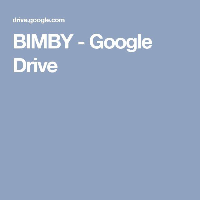 BIMBY - Google Drive