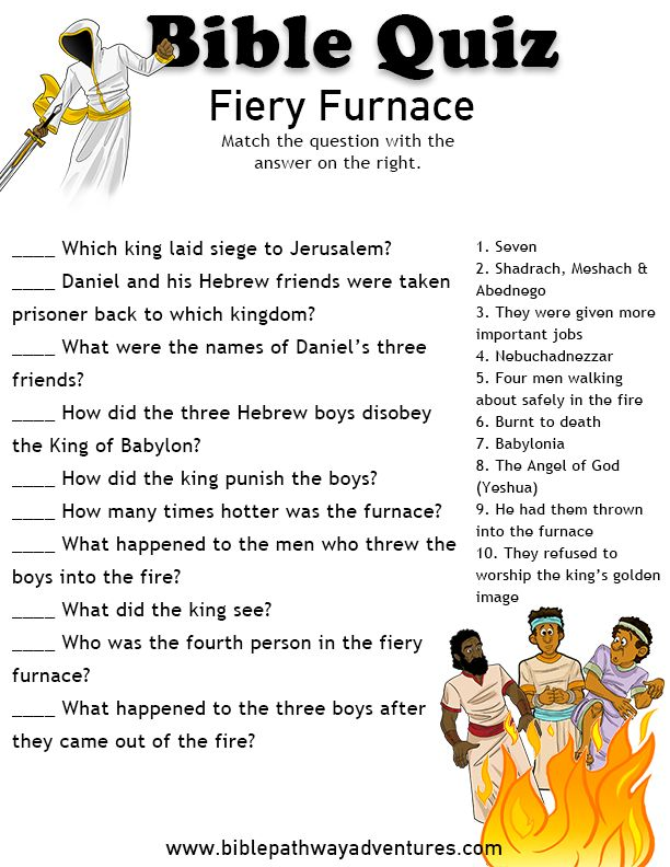 Printable bible quiz - Fiery Furnace (Shadrach, Meshach and Abednego)