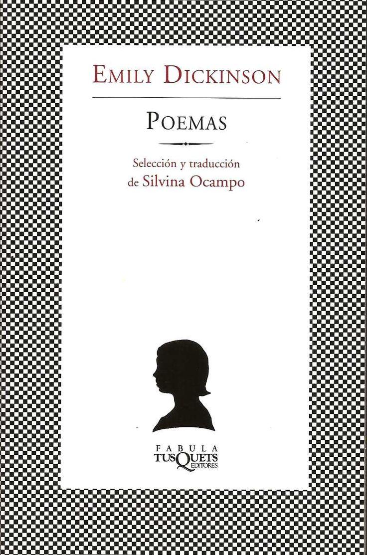 DICKINSON, Emily. Poemas. Tusquets Editores [Col. Fábula)] 2006. [Selección y…