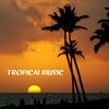 Tropical Music - Best Tropical Party Music Playlist and Best Party Songs, Tropical Music Club