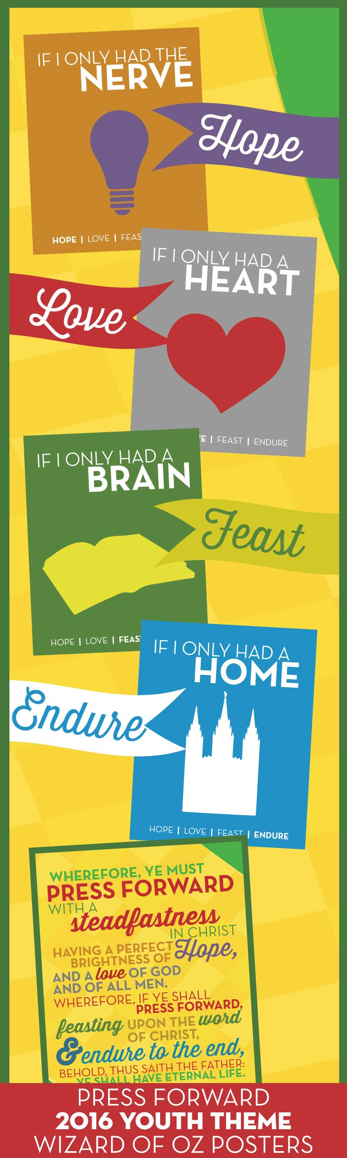 """""""Press Forward with a Steadfastness in Christ"""" 2016 Youth Theme Posters from The Wizard of Oz! For New Beginnings and Girls Camp!"""
