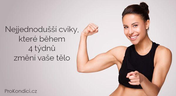 Nejjednodušší cviky, které během 4 týdnů změní vaše tělo | ProKondici.cz