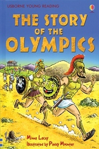 AGE 7 & UP-From a festival in ancient Greece to a worldwide event today, the Olympics have inspired athletes and supporters alike. Find out how the biggest sports event in the world was born and discover the amazing heroes who made Olympic history. Usborne Books & More. Story of the Olympics YR2 $6.99