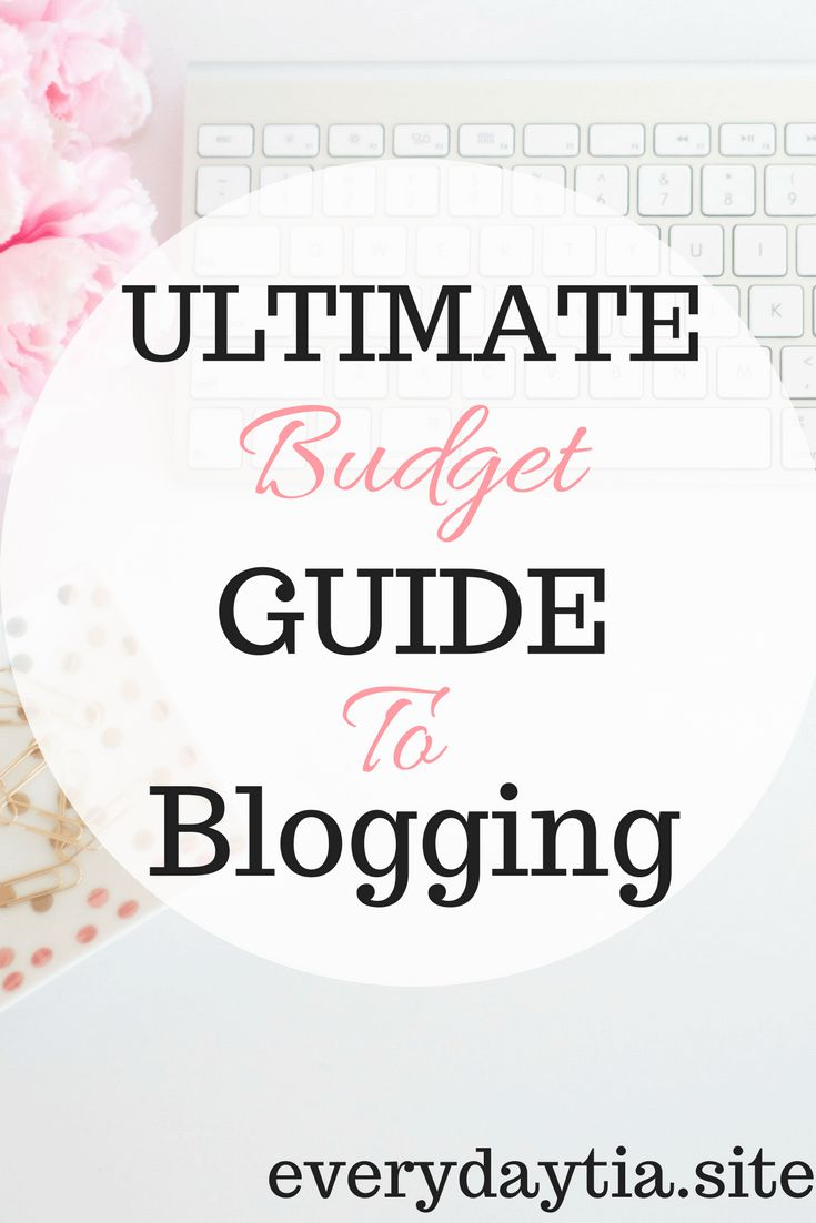 Blogger's Resource Guide For Your Budget