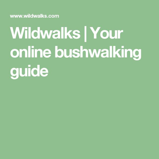 Wildwalks | Your online bushwalking guide