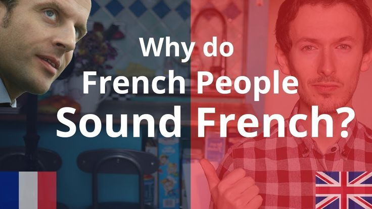 Why do French People Sound French? | Improve Your Accent - YouTube