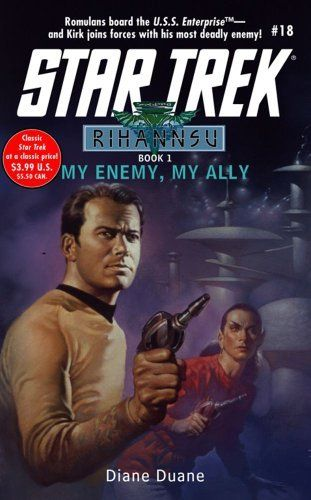My Enemy, My Ally by Diane Duane. Because the Romulans don't get enough love canon-wise.