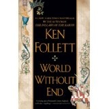 World Without End (Paperback)By Ken Follett