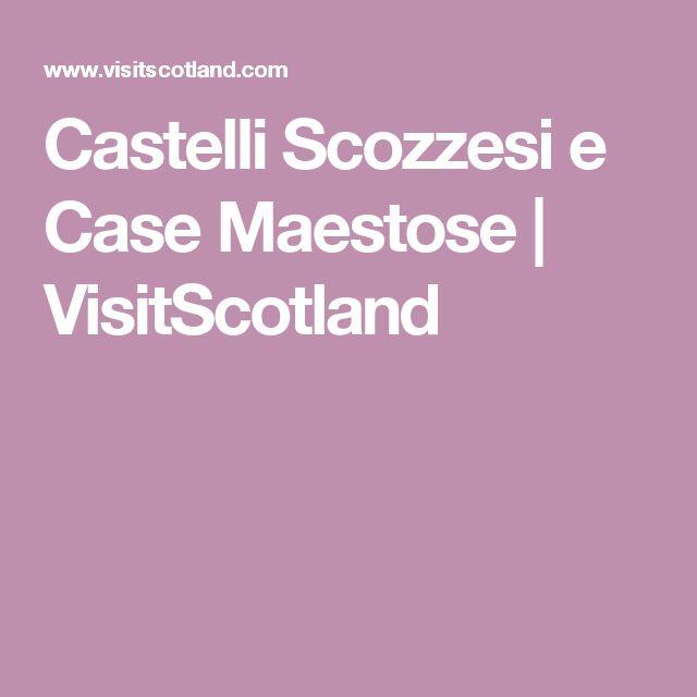 Castelli Scozzesi e Case Maestose | VisitScotland