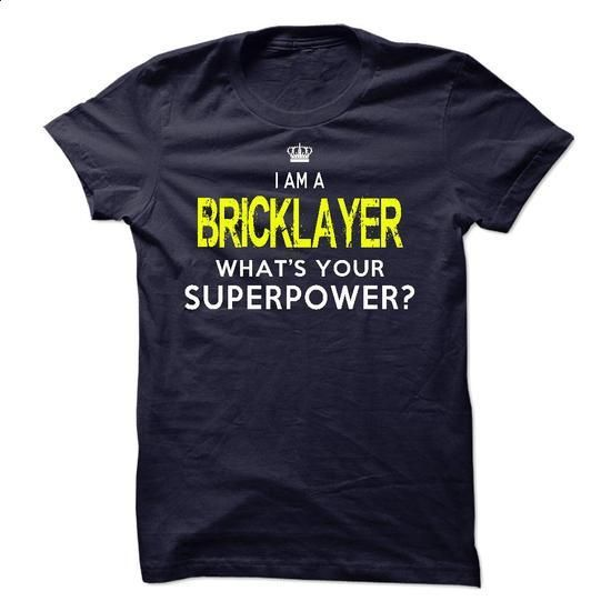 Im A/An BRICKLAYER - teeshirt cutting #tshirts #shirt designer