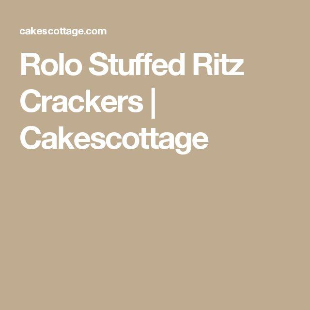 Rolo Stuffed Ritz Crackers | Cakescottage