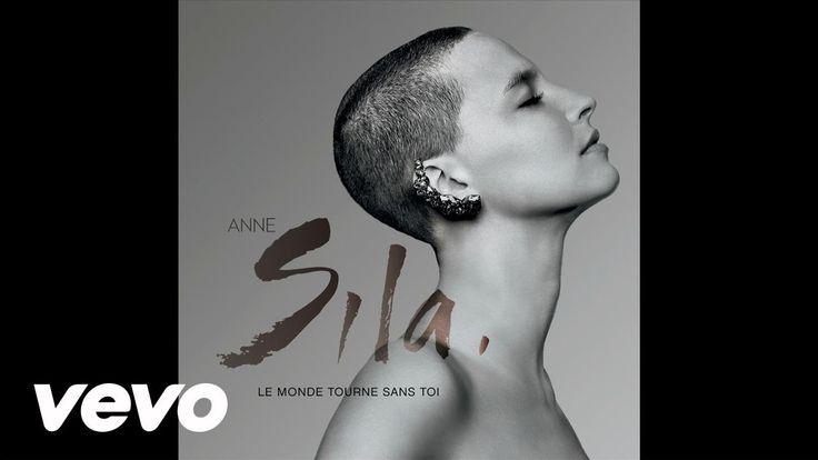 Anne Sila - Le monde tourne sans toi