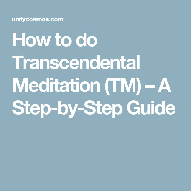 How to do Transcendental Meditation (TM) – A Step-by-Step Guide