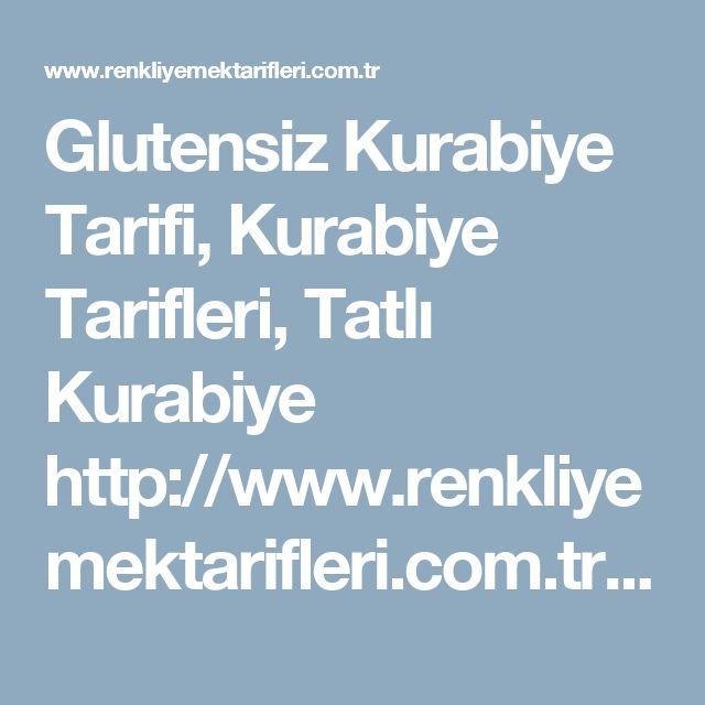 Glutensiz Kurabiye Tarifi, Kurabiye Tarifleri, Tatlı Kurabiye http://www.renkliyemektarifleri.com.tr/glutensiz-kurabiye/