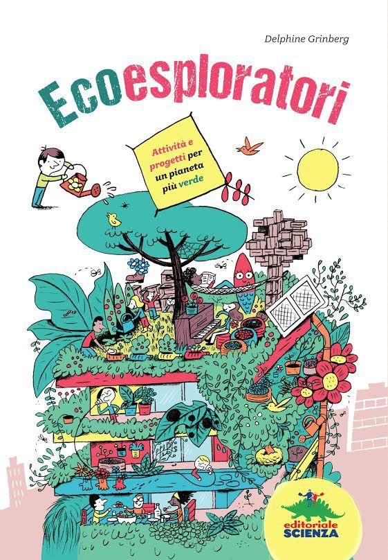 Ce l'abbiamo !!  ☆♡☆♡ Ecoesploratori Libri - Books