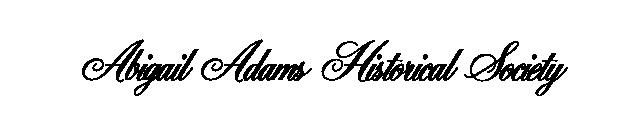 Abigail Adams' birthplace (Weymouth, MA)
