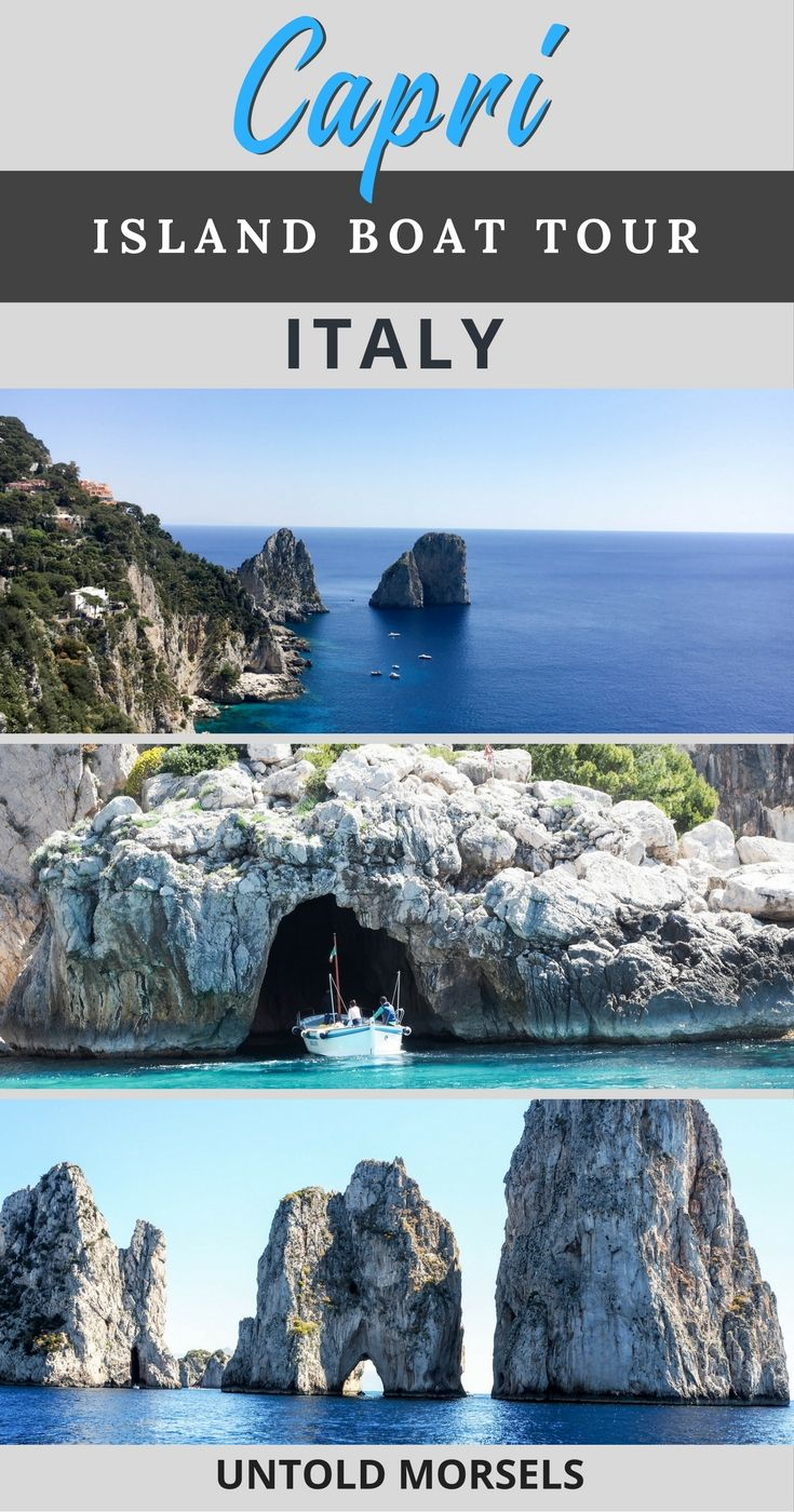 Capri Italy - the best way to see the isle of Capri off Italy's Amalfi Coast is on a private boat tour.
