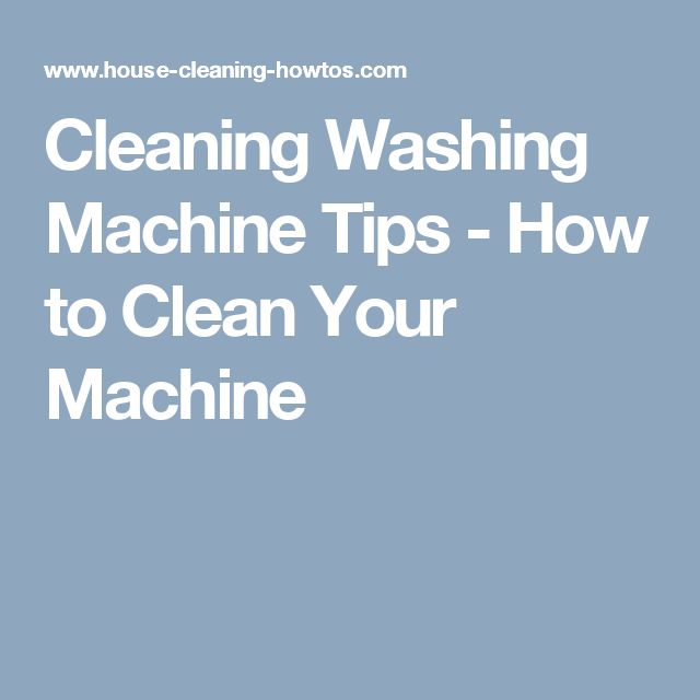 1000 Ideas About Clean Washing Machines On Pinterest