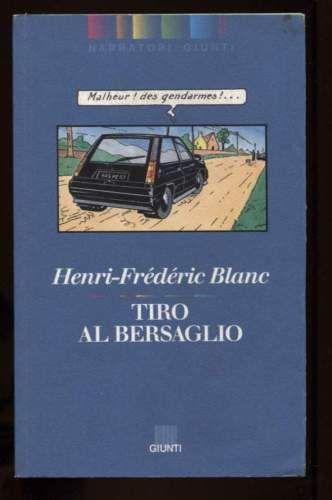Tiro-al-bersaglio-Henri-Frederic-Blanc-Giunti-1994