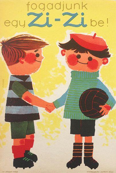 Let's Bet in a Zi-Zi! (Hungarian title: Fogadjunk egy Zi-Zibe!). Artist: Tomaska, Irén, 1960