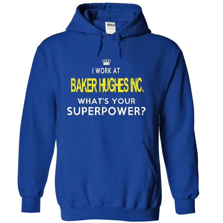Baker Hughes Inc T Shirt, Hoodie, Sweatshirt