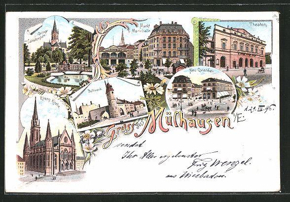 carte postale ancienne: Lithographie Mülhausen, Markt avec Markthalle, Theater, Neu Quartier, Bollwerk