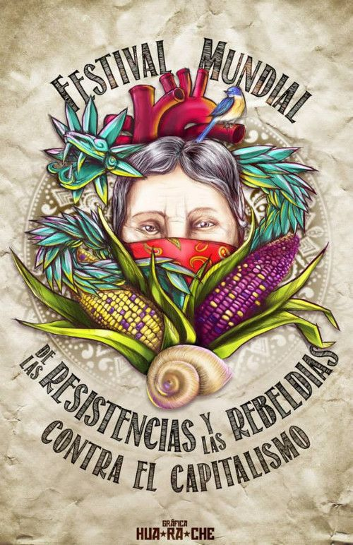 Zapatista poster | hosting the first World Festival of Resistance and Rebellion against Capitalism