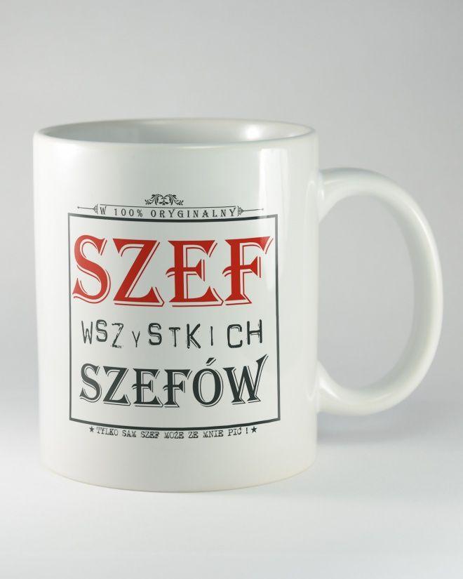 """Kubek ceramicznyz napisem """"SZEF WSZYSTKICH SZEFÓW. Prezent dla szefana takie okazje jak:imieniny, urodziny. Będzie z pewnością wspaniałymprezentem,którym onmoże cieszyć się przez długi czas."""