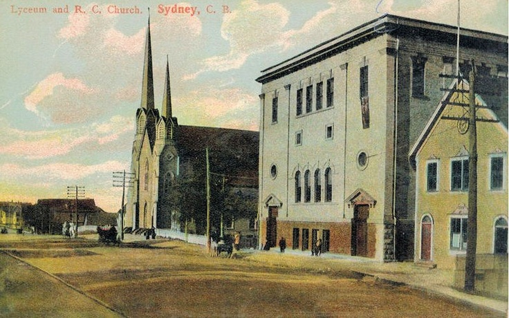 Sydney_Cape Breton_Lyceum Theatre and RC Church_1910 | Photographs And Memories of Cape Breton_Cape Breton Nova Scotia