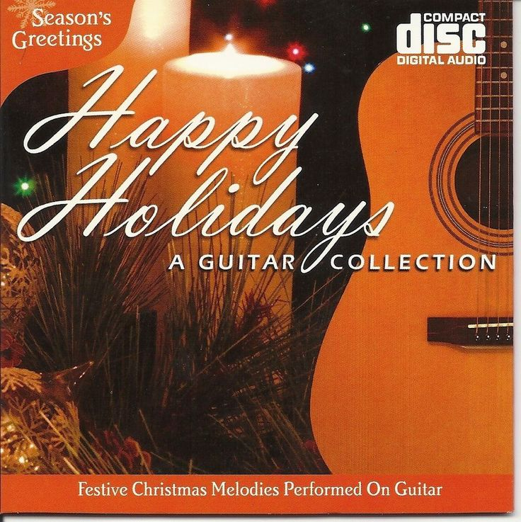 HAPPY HOLIDAYS GUITAR COLLECTION FESTIVE CHRISTMAS MELODIES MUSIC CD - NEW    eBay