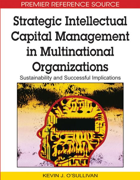 I'm selling Strategic Intellectual Capital Management in Multinational Organizations by Kevin J. O'sullivan - $50.00 #onselz