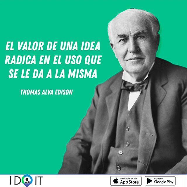Thomas Edison Descubrio 999 Maneras De Como No Hacer Una Bombilla No Te Rindas Idoitrd Emprendedores Categorias Servicios
