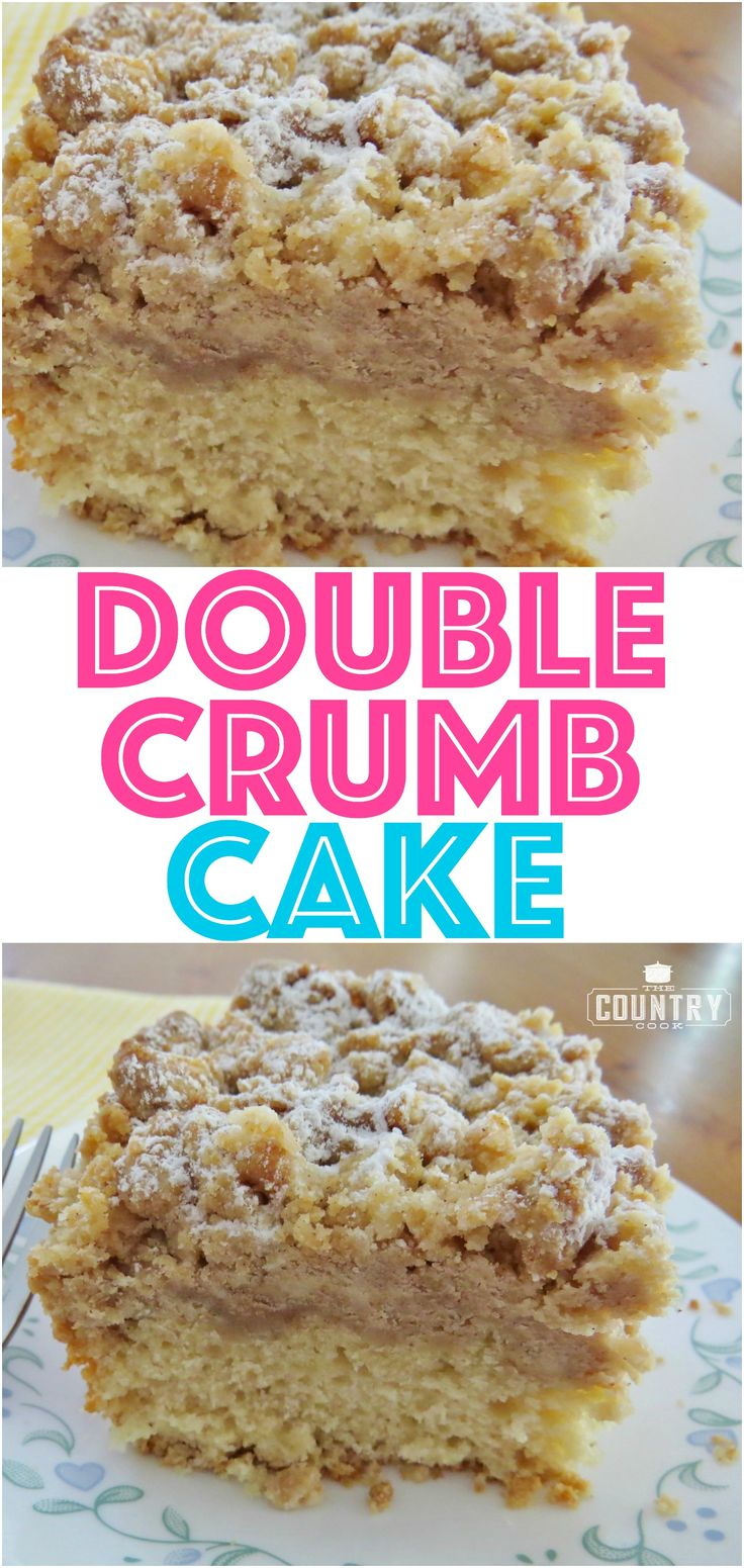 Double Crumb Cake recipe from The Country Cook