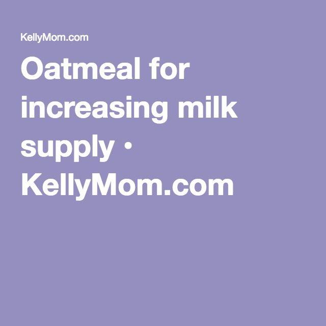 Oatmeal for increasing milk supply • KellyMom.com