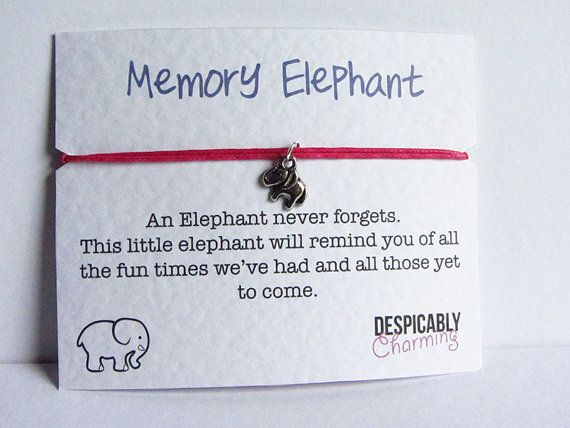 Memory Elephant to remind a friend if all the fun times you've had! $5.12