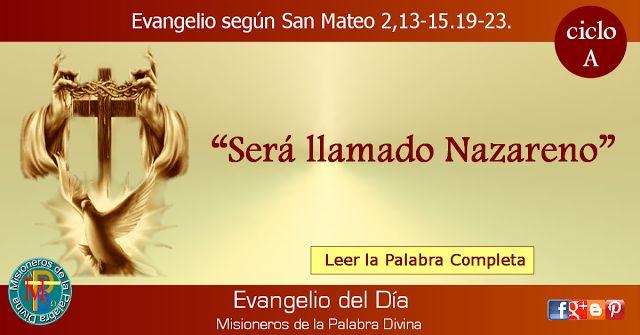 MISIONEROS DE LA PALABRA DIVINA: EVANGELIO - SAN MATEO  2,13-15.19-23